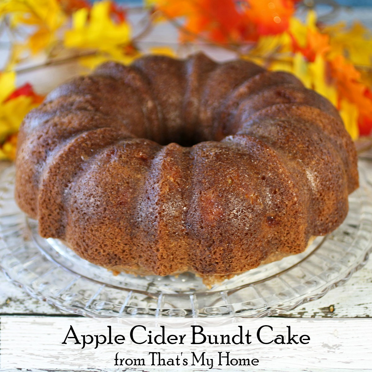 apple cider bundt cake recipes food and cooking