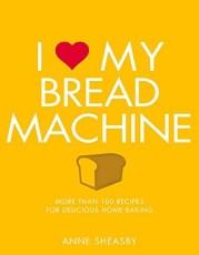I Love My Bread Machine - Review