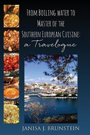 %name   From Boiling Water To Master Of The Southern European Cuisine: A Travelogue   Review   RecipesNow.com