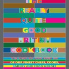 The Really Quite Good British Cookbook – Review