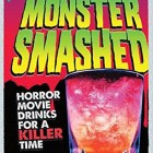 Let's Get Monster Smashed – Review