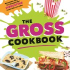 The Gross Cookbook – Review