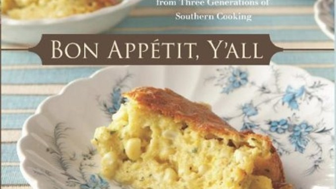 Bon Appetit, Y'all   RecipesNow!
