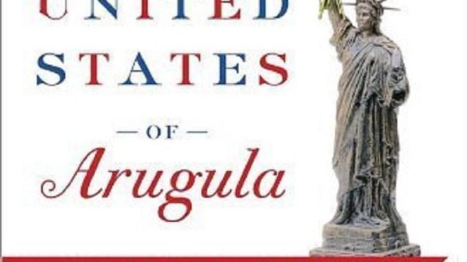 The United States of Arugula | RecipesNow!