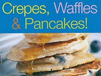Crepes, Waffles & Pancakes! - Review