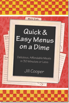 Quick And Easy Menus 350 233x350   Quick And Easy Menus On A Dime   RecipesNow.com