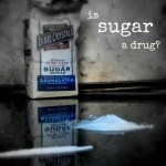 Is Sugar a Drug?