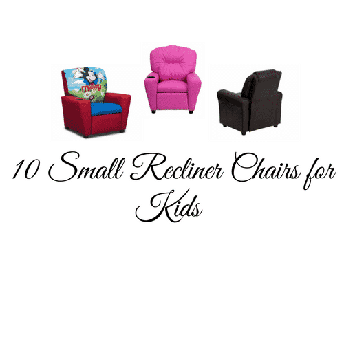 10 small recliner chairs for kids