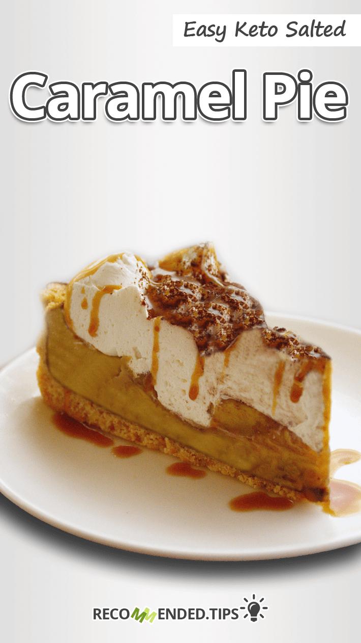 Easy Keto Salted Caramel Pie