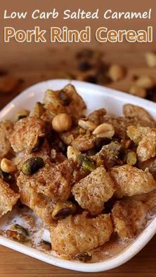 Low Carb Salted Caramel Pork Rind Cereal