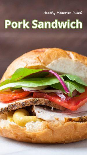 Healthy Makeover Pulled Pork Sandwich