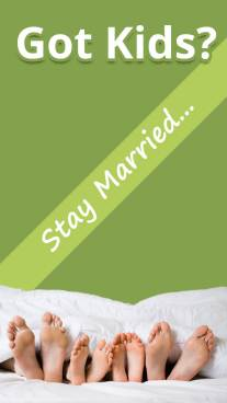 Got Kids? Stay Married...