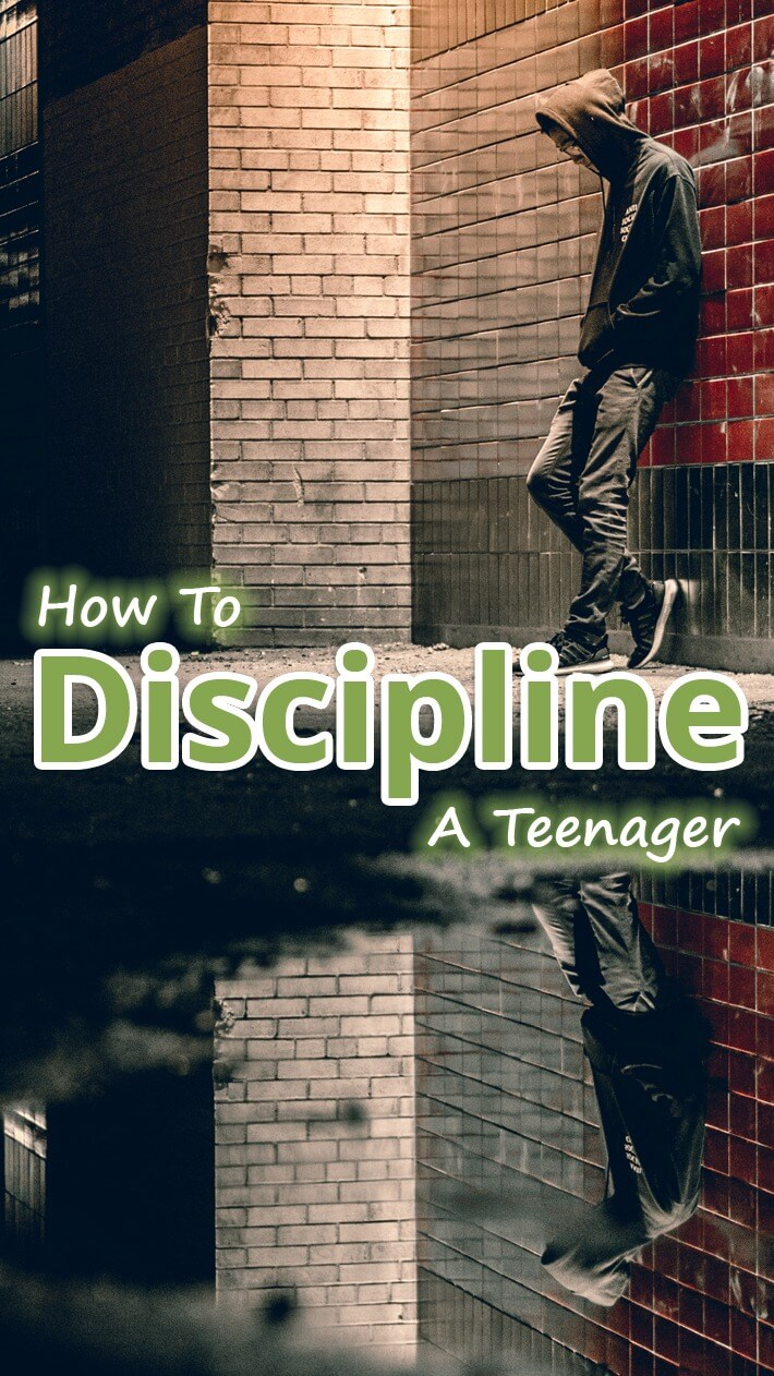 How To Discipline A Teenager