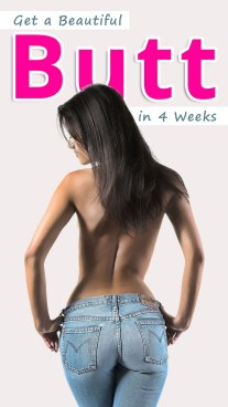 Get a Beautiful Butt in 4 Weeks