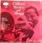 クリフォード・ブラウン Clifford Brown / with Strings