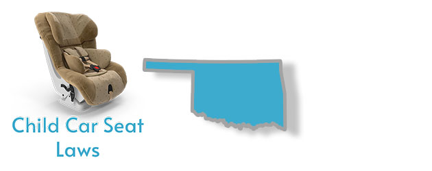 Child Car Seat Laws as they pertain to the state of Oklahoma