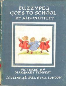 Alison Uttley Fuzzypeg Goes to School