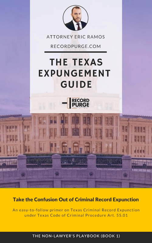 Texas Expungement Guide