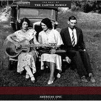 American Epic: Best Of The Carter Family