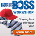 Bud to Boss Workshop