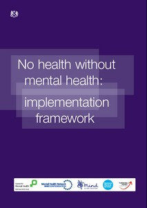 No Health Without Mental Health –  Implementation Framework