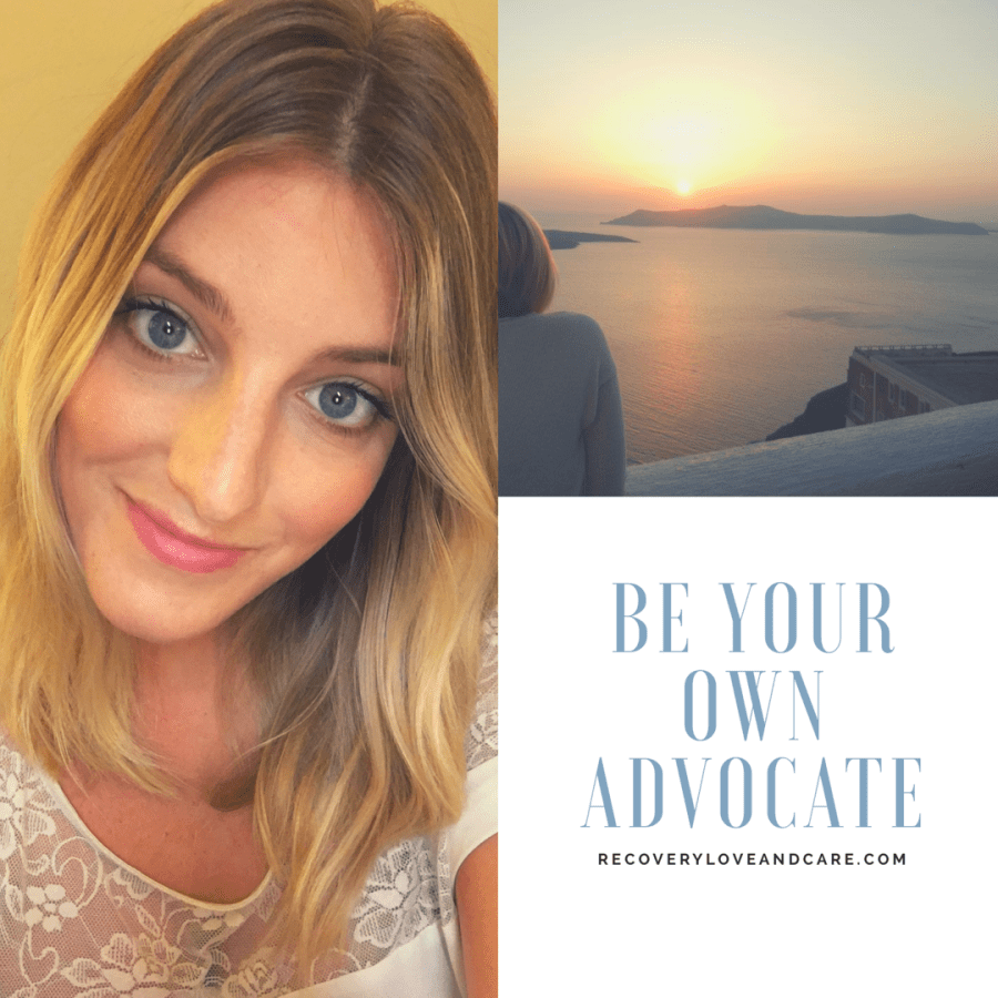 Advocate for yourself!!!