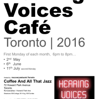 Hearing Voices Cafe Toronto - May-July 2016
