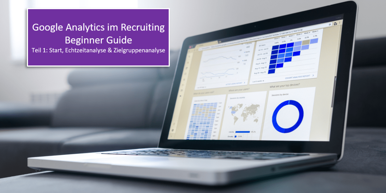 Google Analytics im Recruiting – Beginner Guide