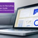 Google Analytics im Recruiting – Beginner Guide