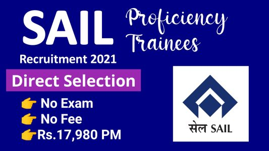 SAIL Proficiency Trainee Recruitment 2021