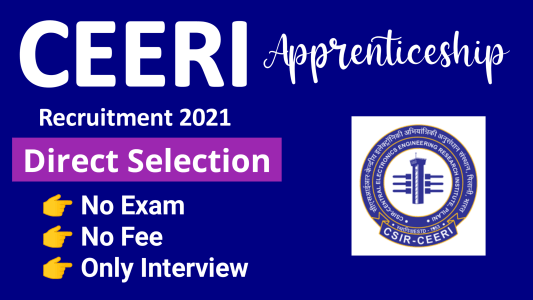 CEERI Apprentice Recruitment 2021