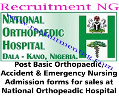 2018 Post Basic Orthopaedic, Accident & Emergency Nursing Admission forms for sales at National Orthopeadic Hospital