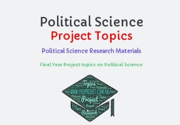 Political Science Free Project topics