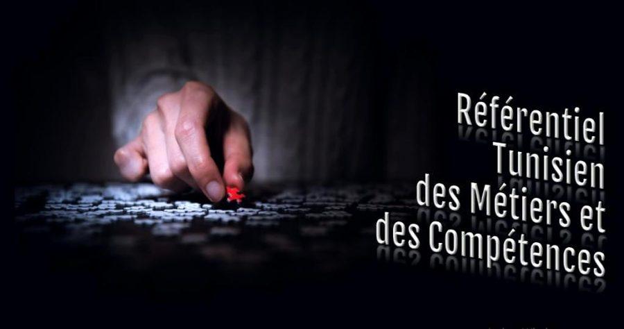 RéférentielTunisien desMétiers et desCompétences«RTMC»: