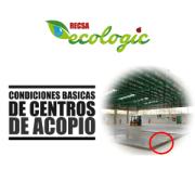CONDICIONES BÁSICAS DE CENTROS DE ACOPIO