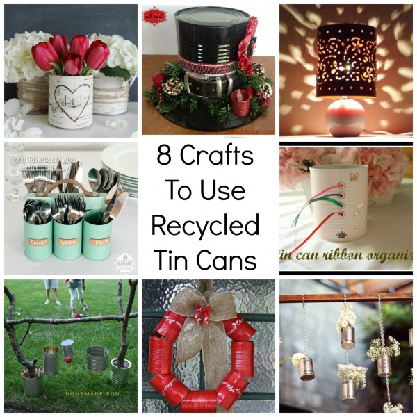 Crafts to use recycled tin cans recycled crafts