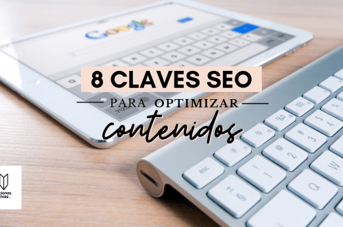 Claves SEO para optimizar contenidos de blog y mejorar posicionamiento en Google