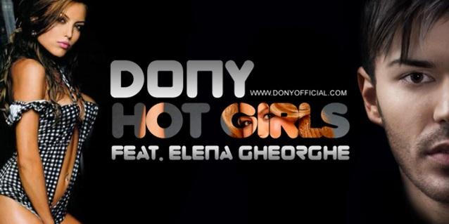 Piesa noua | Dony ft Elena Gheorghe - Hot girls