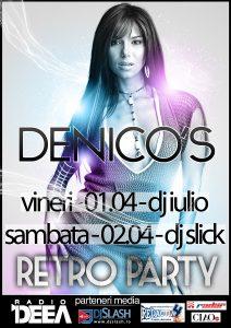 Retro Party in Club Denico's Vineri si Sambata