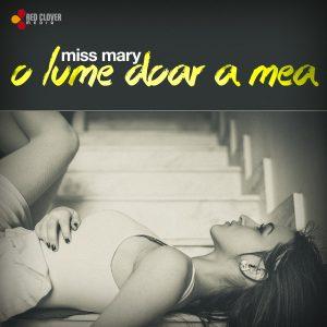 Miss Mary - O lume doar a mea - cover
