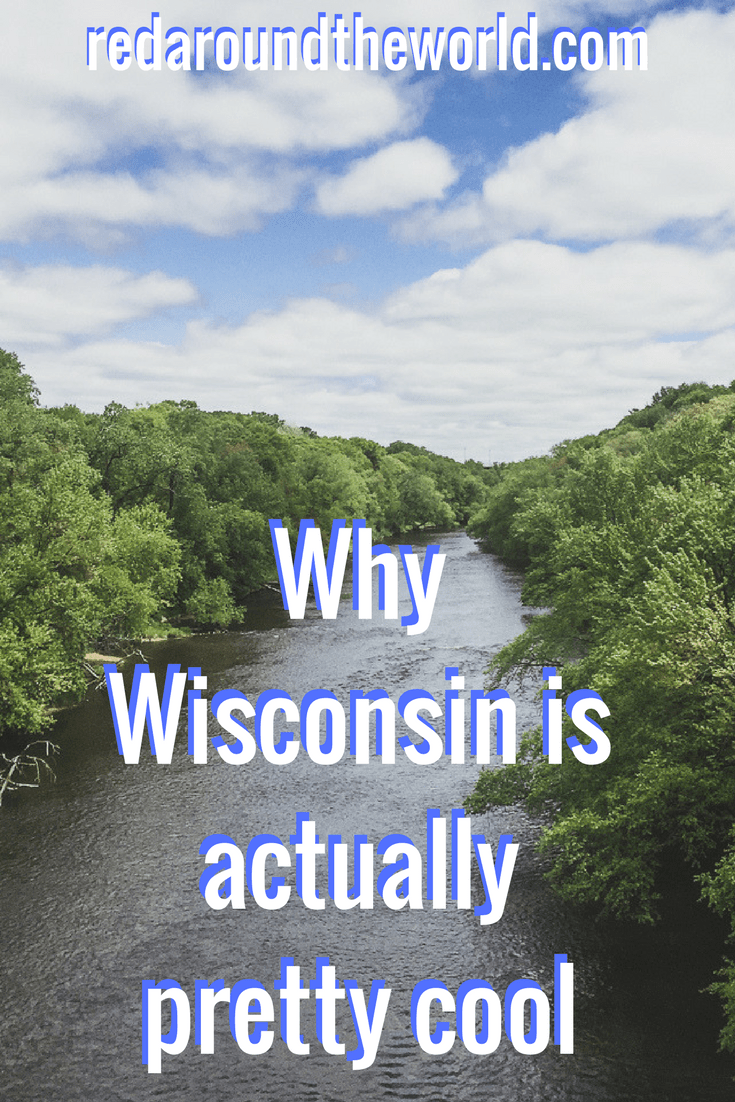 Why Wisconsin is actually pretty cool (1)