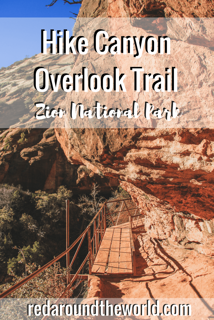 Hike Canyon Overlook Trail in Zion National Park