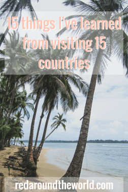 15 things i've learned from visiting 15 countries