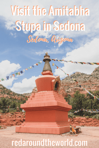One of the most unique things to do in Sedona, Arizona is to visit the Amitabha Stupa Peace Park. It's a quiet little park on the edge of Sedona. IT's the perfect place to go for an hour away from the crowds of the tourist street. #sedona #arizona #sedonaarizona #roadtrip #usa #travel #peacepark #park #usaroadtrip