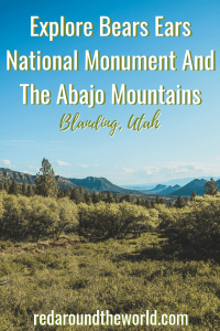 Explore Bears Ears National Monument And The Abajo Mountains