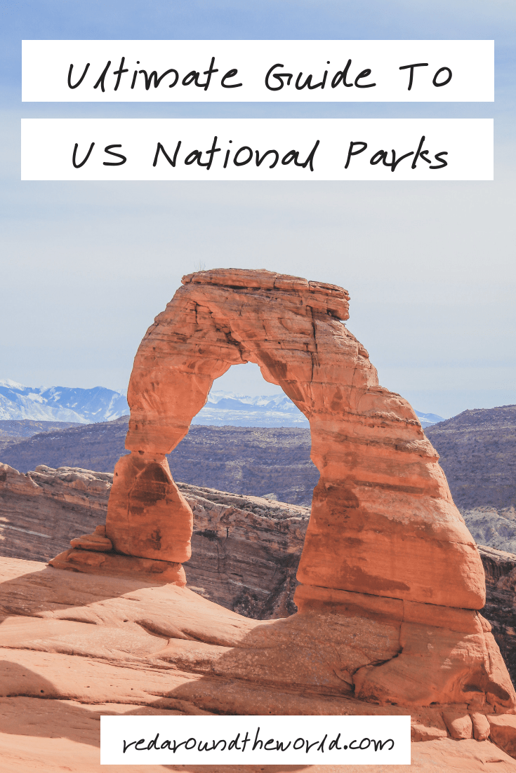 Ultimate Guide To US National Parks