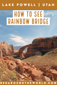 Rainbow Bridge on Lake Powell is a great way to get a taste of the lake and what it has to offer. Hiking to Rainbow Bridge on lake Powell is fun and easy. Rainbow Bridge Lake Powell   lake powell utah   lake powell arizona   lake powell things to do   lake powell houseboat   lake powell vacation   rainbow bridge arizona   Rainbow bridge utah   utah road trip   utah travel   utah things to do   arizona travel   arizona road trip   arizona things to do