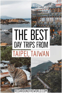 Planning a trip to Taiwan? Look no further! These are some of the best day trips from Taipei and awesome things to do in Taiwan. Taiwan travel | Taiwanese travel | Taipei things to do | Taiwan things to do | Taiwan | Taipei | Jiufen | Yanmingshen | Taipei travel | Taiwan vacation | Taipei vacation | Taipei things to do | Taipei day trips | Tamsui | Beitou hot springs | pingxi | Houtong cat village