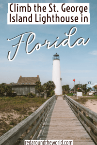 The St. George Island Lighthouse is a must-do if you're visiting the island or anywhere nearby. It's an easy climb and has a great view of the beach and town. Florida panhandle | Florida road trip | Florida vacation | Florida things to do | St. George Island Florida | Florida gulf | lighthouses in Florida | Florida lighthouse | Florida in winter