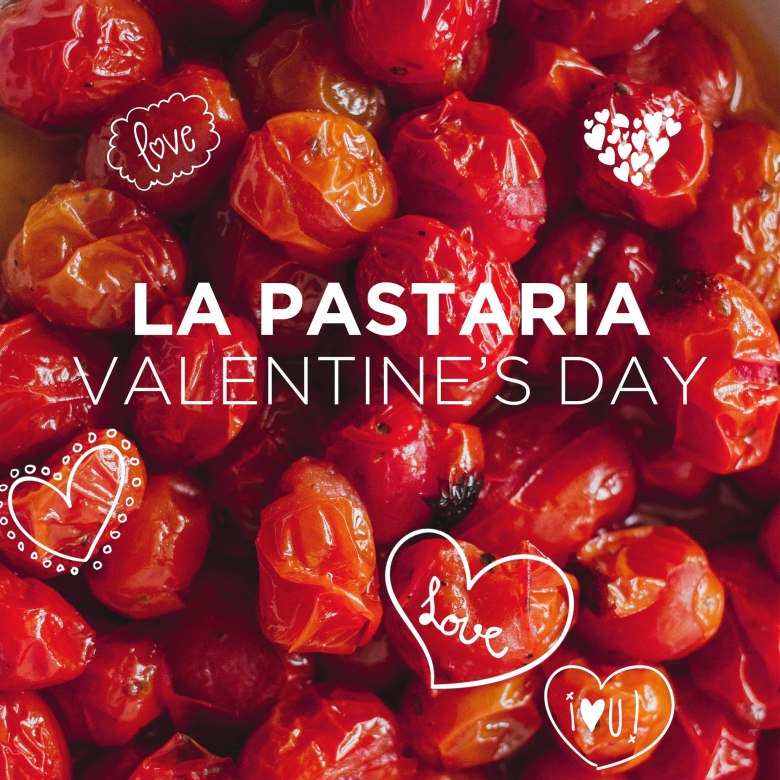 La Pastaria Valentine's Day